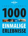 Lonely Planets 1000 einmalige Erlebnisse, Lonely Planet: Lonely Planet Reiseführer